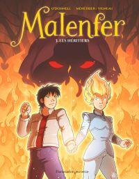Malenfer (Tome 3) - Les hér...