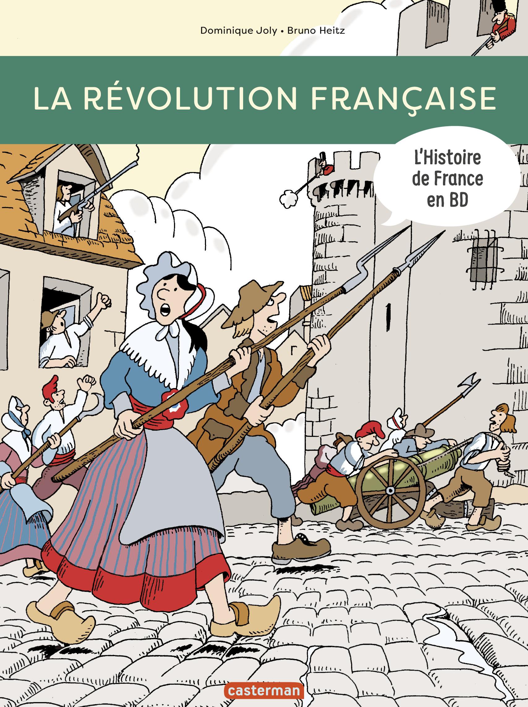 L'Histoire de France en BD - La Révolution française | Heitz, Bruno