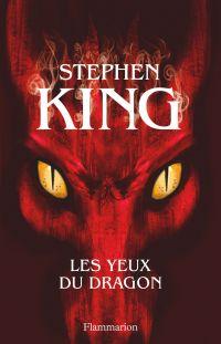 Les Yeux du dragon | King, Stephen. Auteur