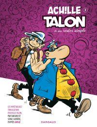 Achille Talon - Tome 2 - Achille Talon a su rester simple