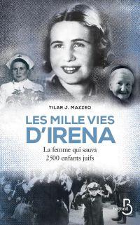 Les Mille Vies d'Irena | Mazzeo, Tilar J.. Auteur