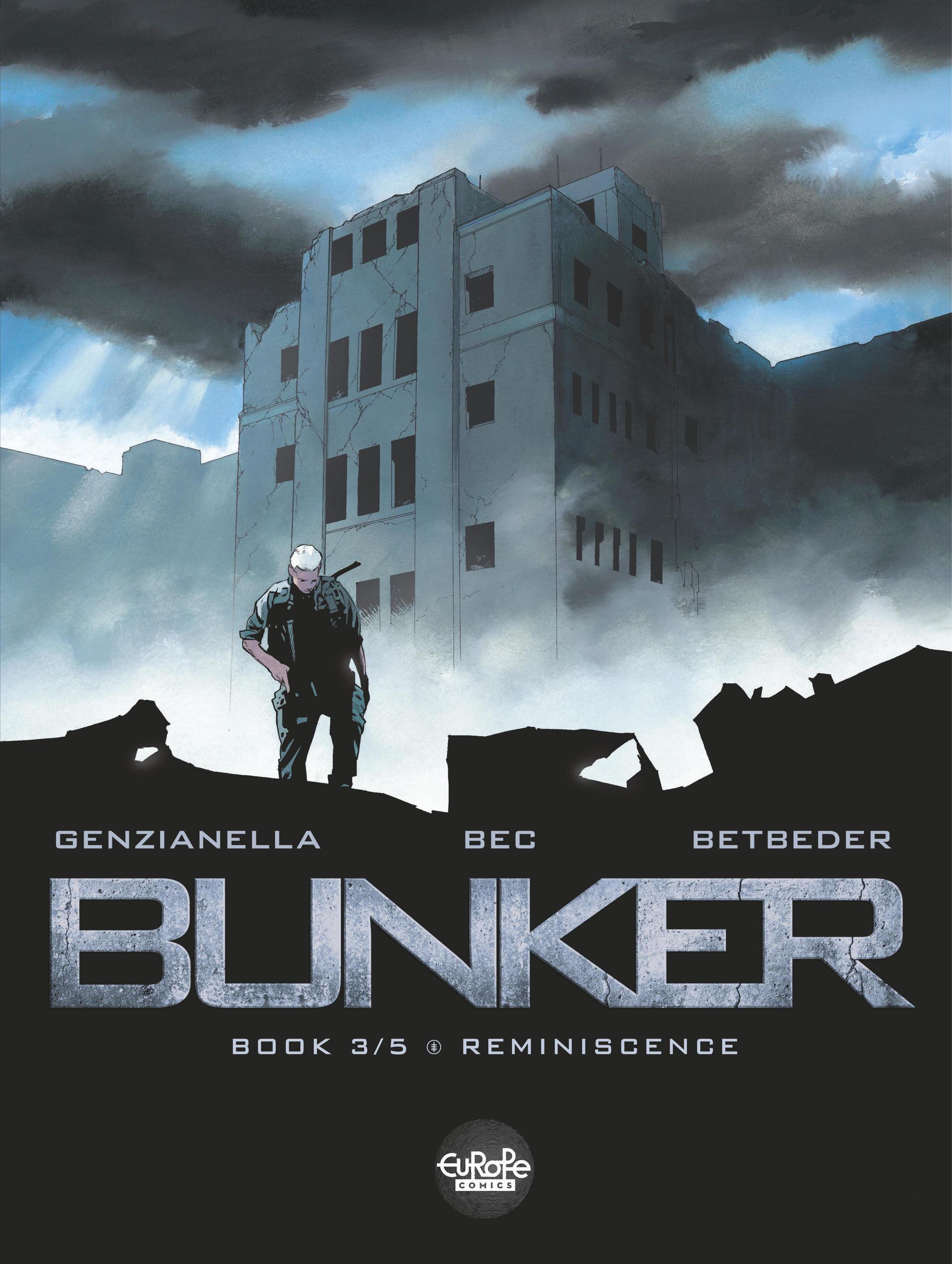 Bunker - Tome 3 - 3. Remini...