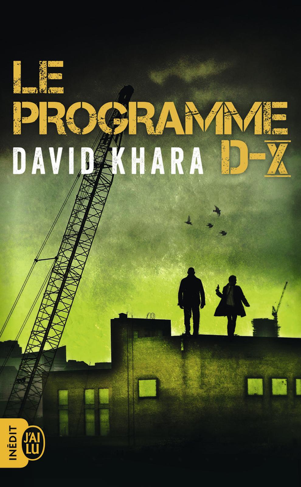 Le programme D-X | Khara, David