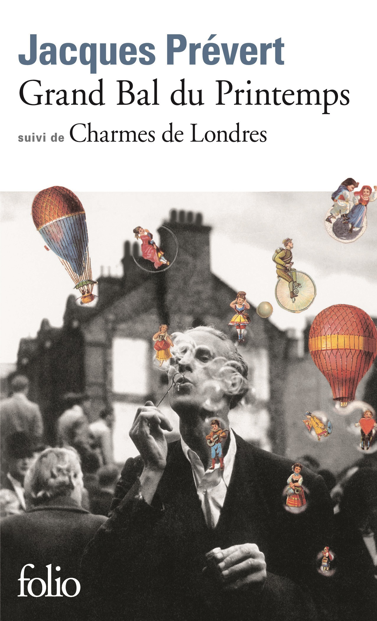 Grand Bal du Printemps / Charmes de Londres | Prévert, Jacques