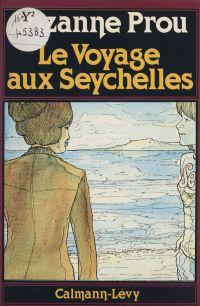 Le Voyage aux Seychelles