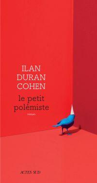 Le Petit Polémiste | Duran Cohen, Ilan. Auteur