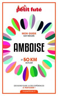 AMBOISE ET 50 KM AUTOUR 202...