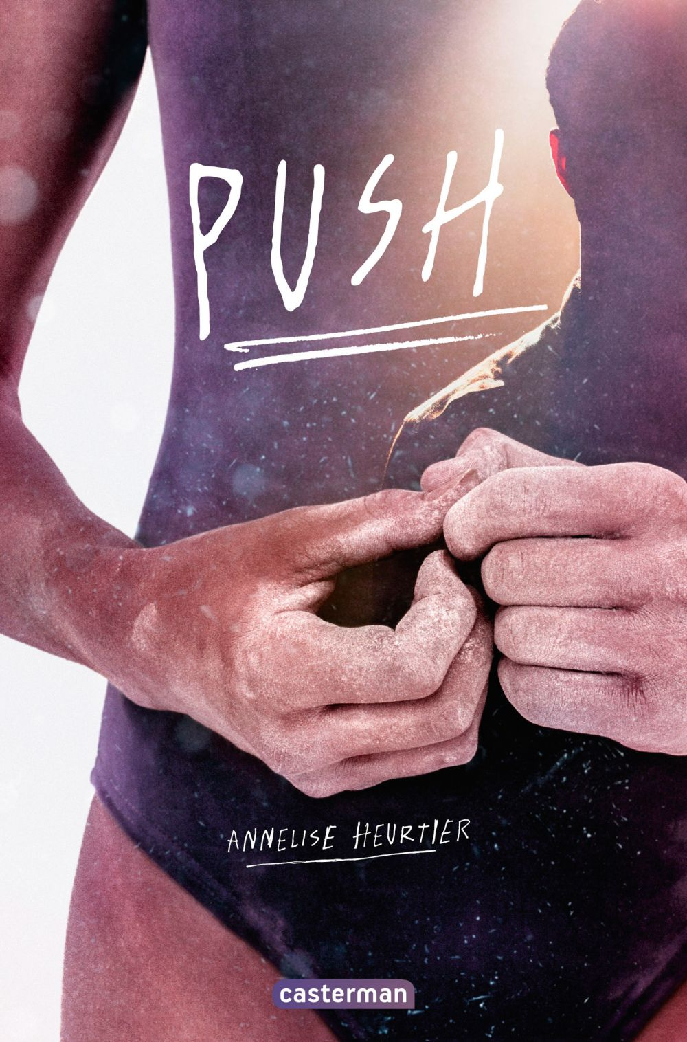 Push   Heurtier, Annelise (1979-....). Auteur