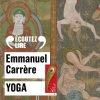 Yoga | Carrère, Emmanuel. Auteur
