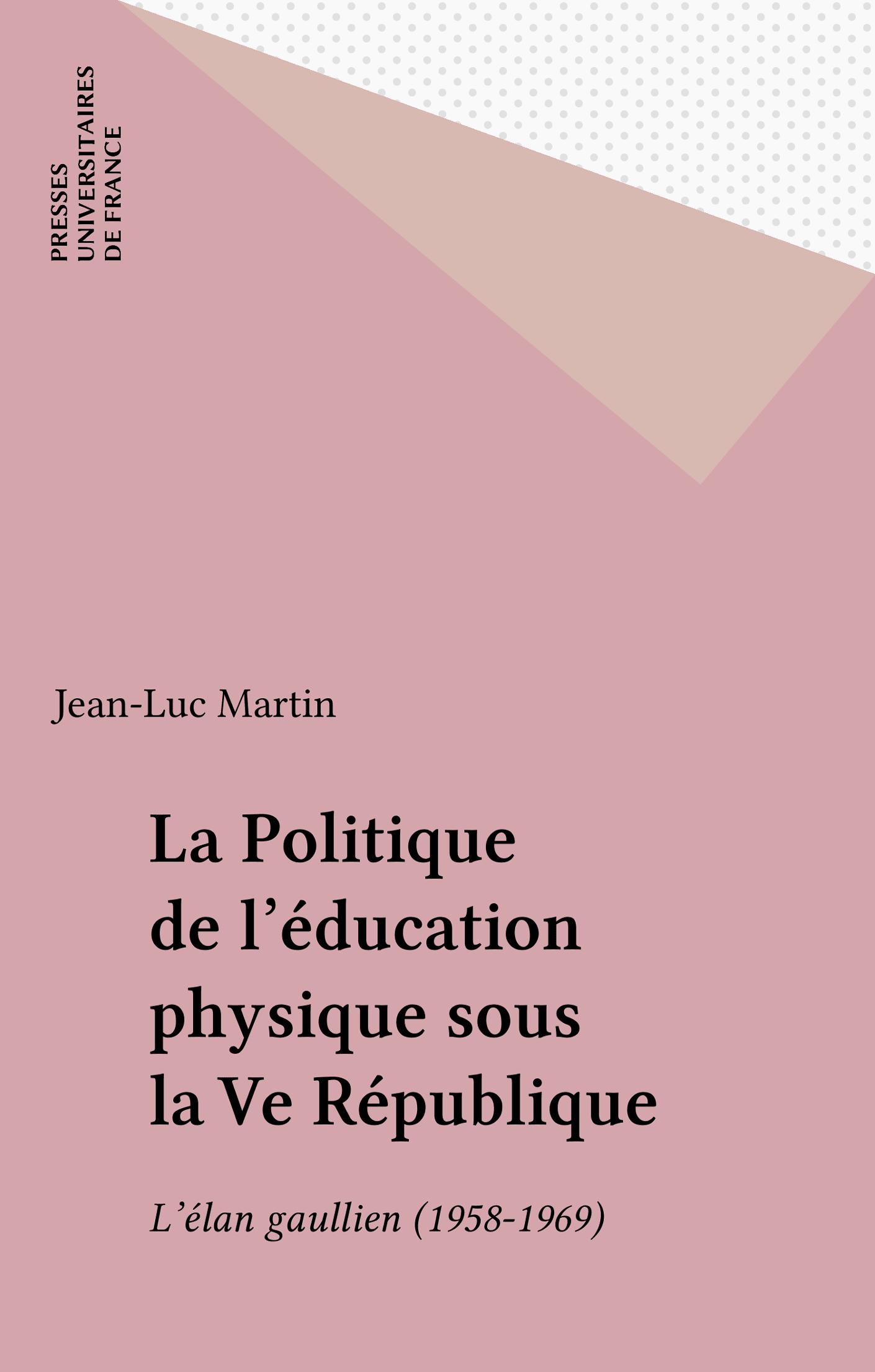 La Politique de l'éducation physique sous la Ve République