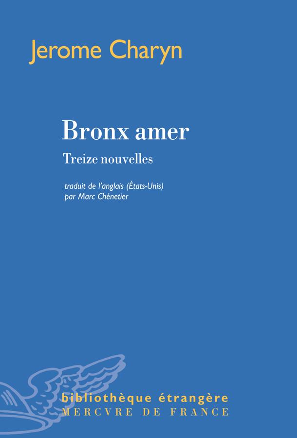 Bronx amer. Treize nouvelles
