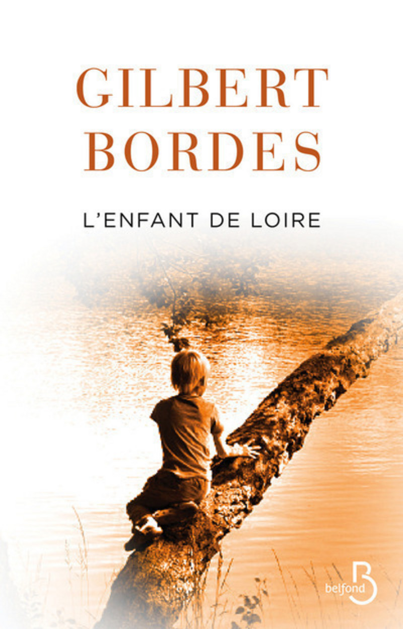 L'enfant de Loire | BORDES, Gilbert