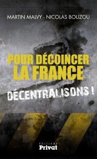Pour décoincer la France, d...