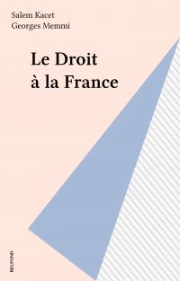 Le Droit à la France