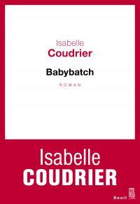Babybatch | Coudrier, Isabelle. Auteur