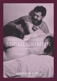 Michel Simon, album pornogr...