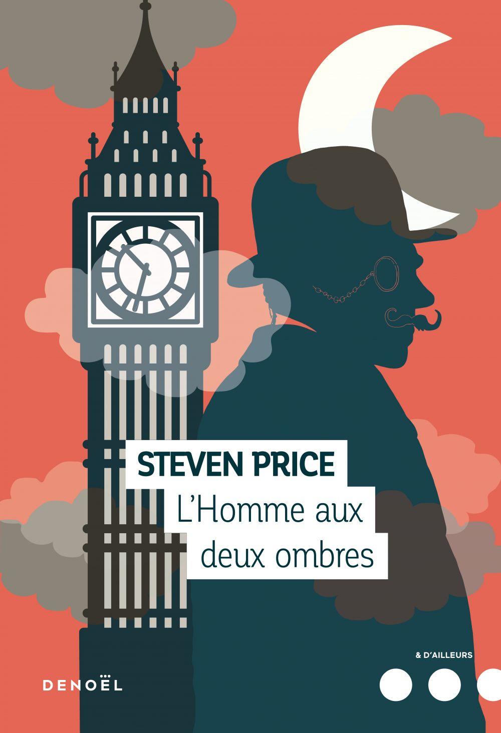L'Homme aux deux ombres | Price, Steven. Auteur