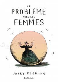 Le Problème avec les femmes | Fleming, Jacky. Auteur