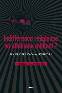 Indifférence religieuse ou ...
