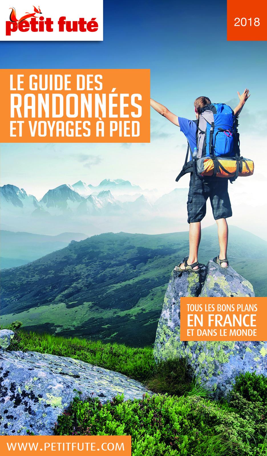 RANDONNÉES À PIED (GUIDE DES) 2018 Petit Futé