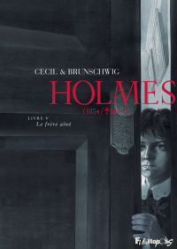 Holmes (Tome 5) - Le frère ...
