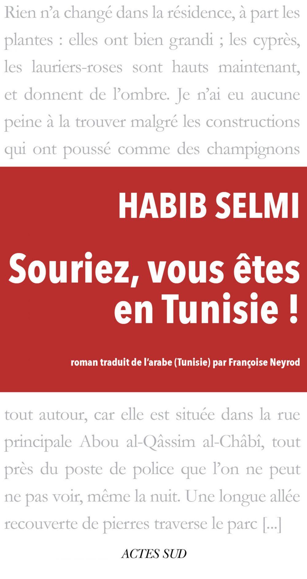 Souriez, vous êtes en Tunisie !   Selmi, Habib (1951-....). Auteur