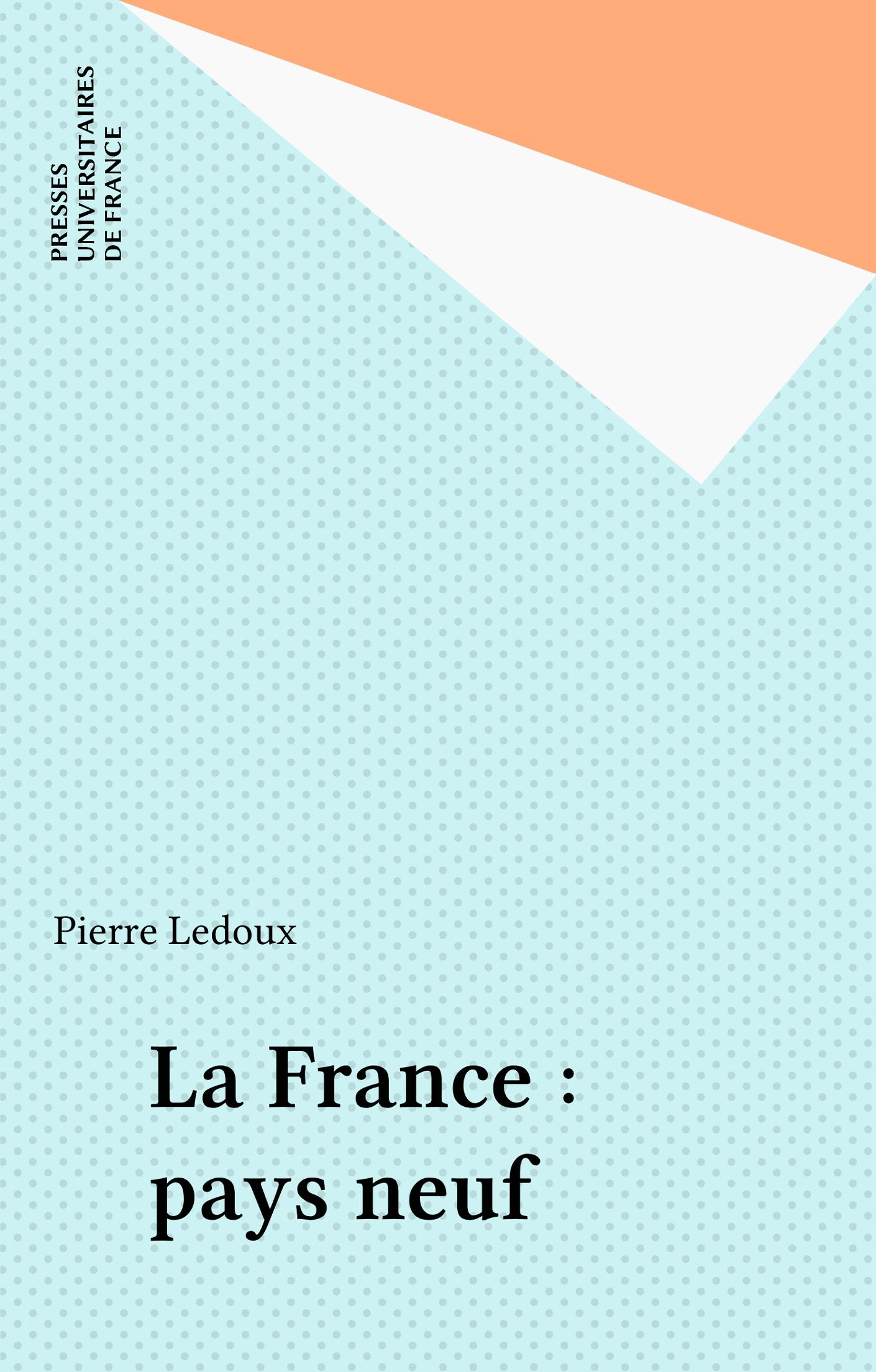 La France : pays neuf