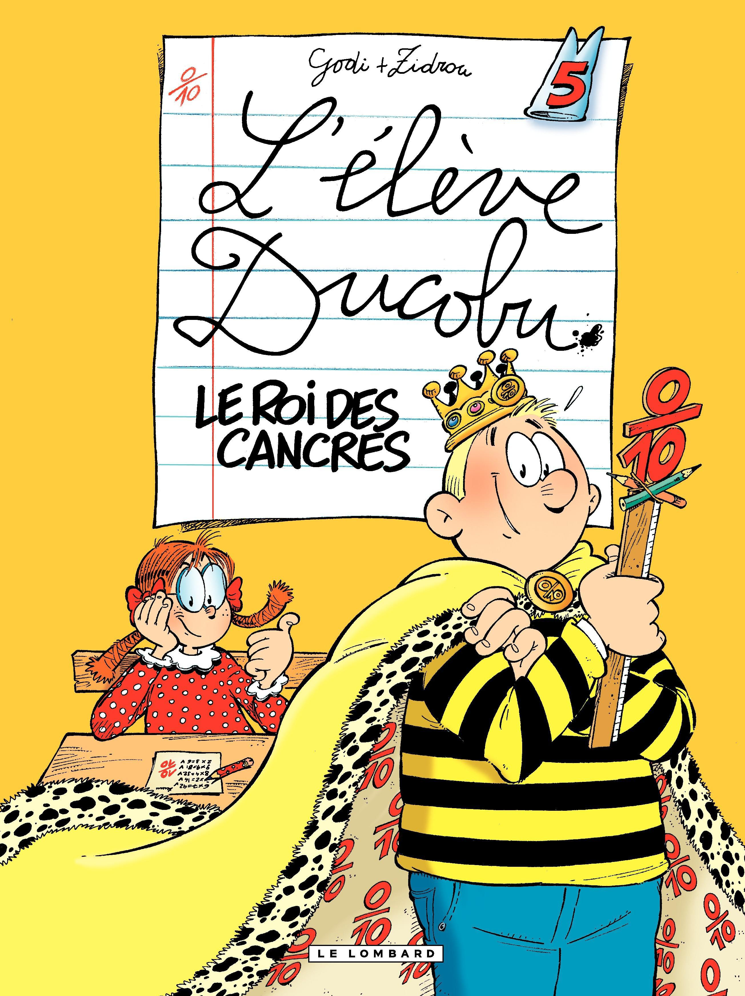 L'Eleve Ducobu  - tome 05 - Le roi des Cancres