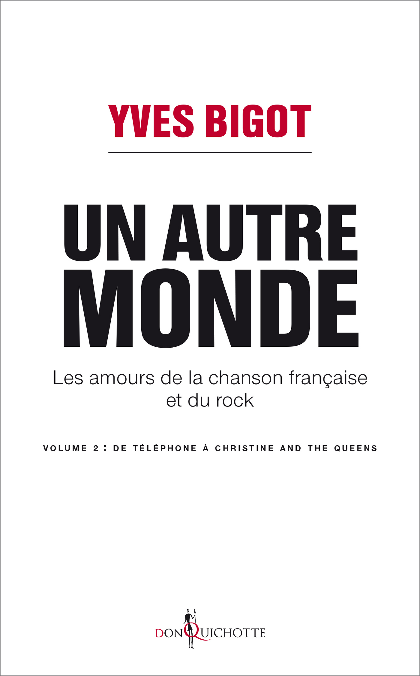 Un autre monde. Les amours de la chanson française et du rock - volume 2