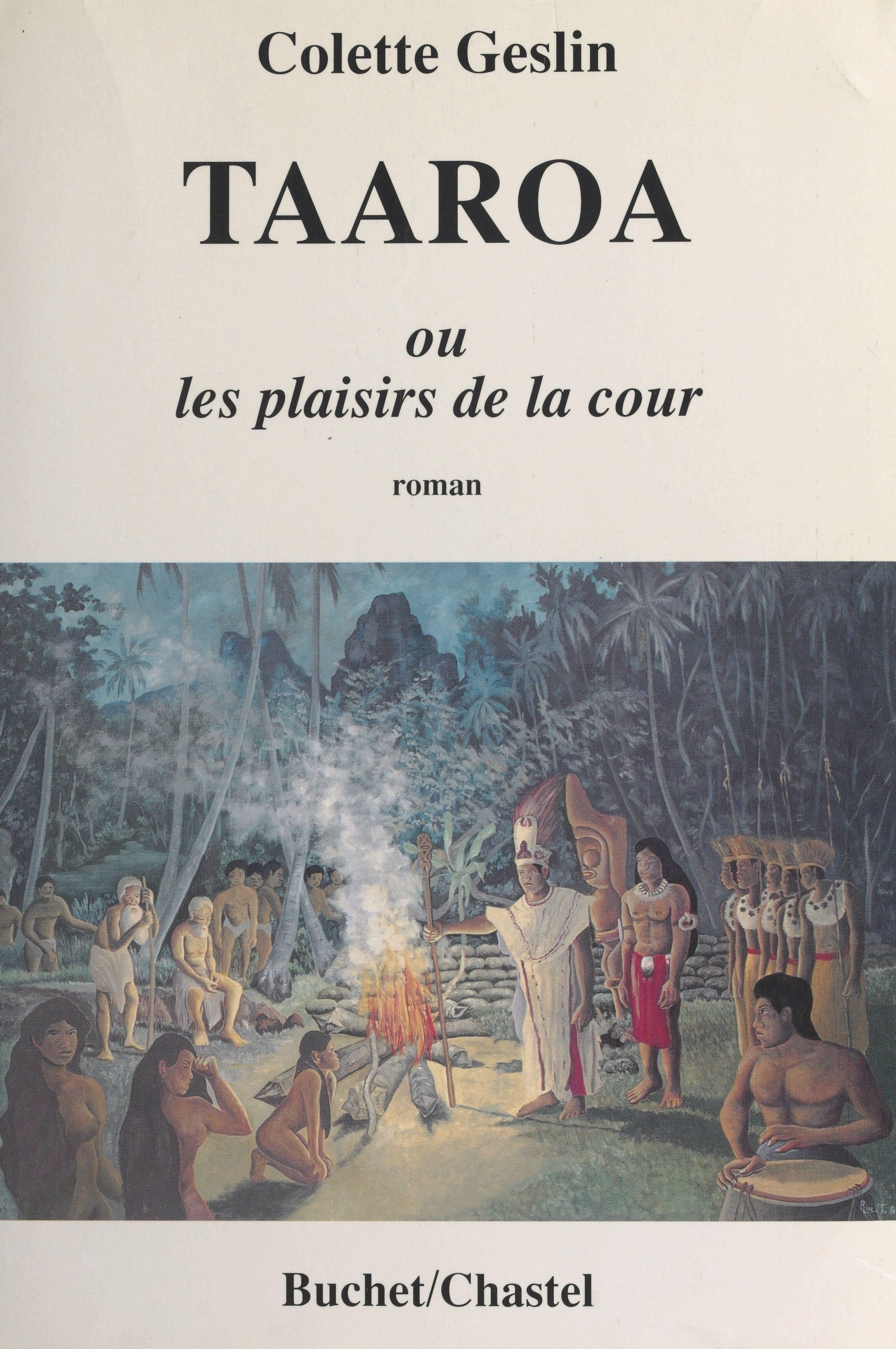 Taaroa ou Les plaisirs de la cour
