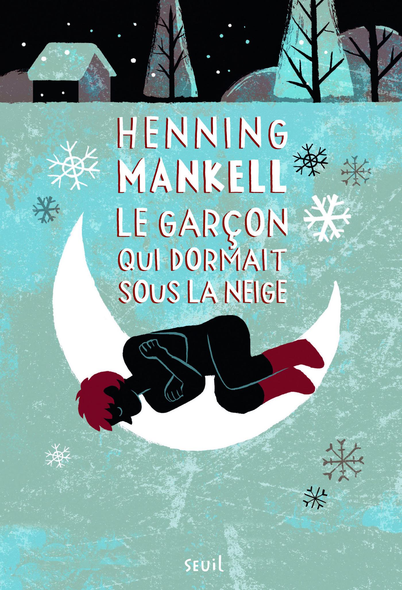 Le Garçon qui dormait sous la neige. Joel Gustafsson,tome 2   Mankell, Henning