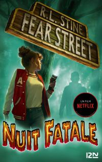 Fear Street - tome 02 : Nuit fatale | Stine, Robert Lawrence