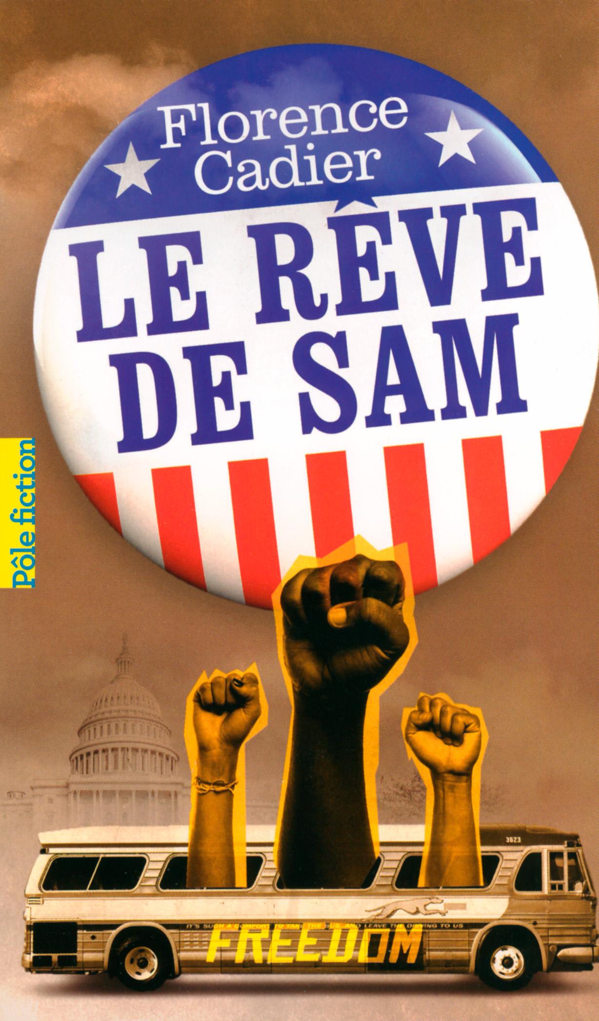 Le rêve de Sam | Cadier, Florence