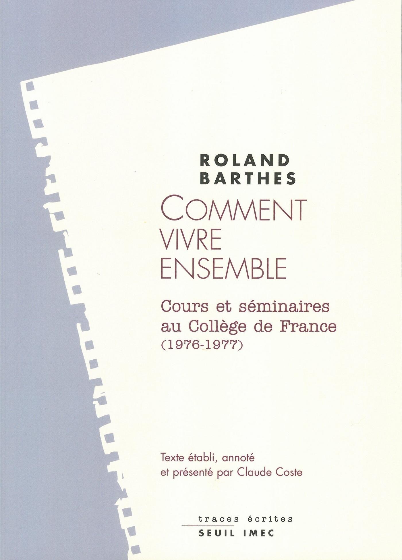 Comment vivre ensemble. Cours et séminaires au Collège de France (1976-1977)