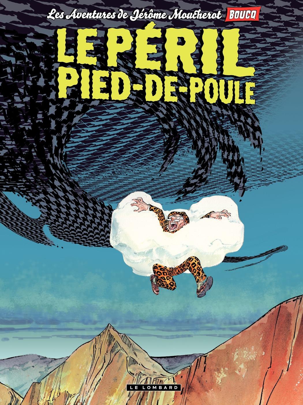 Jérôme Moucherot - tome 03 - Le péril pied-de-poule