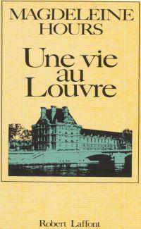 Une vie au Louvre