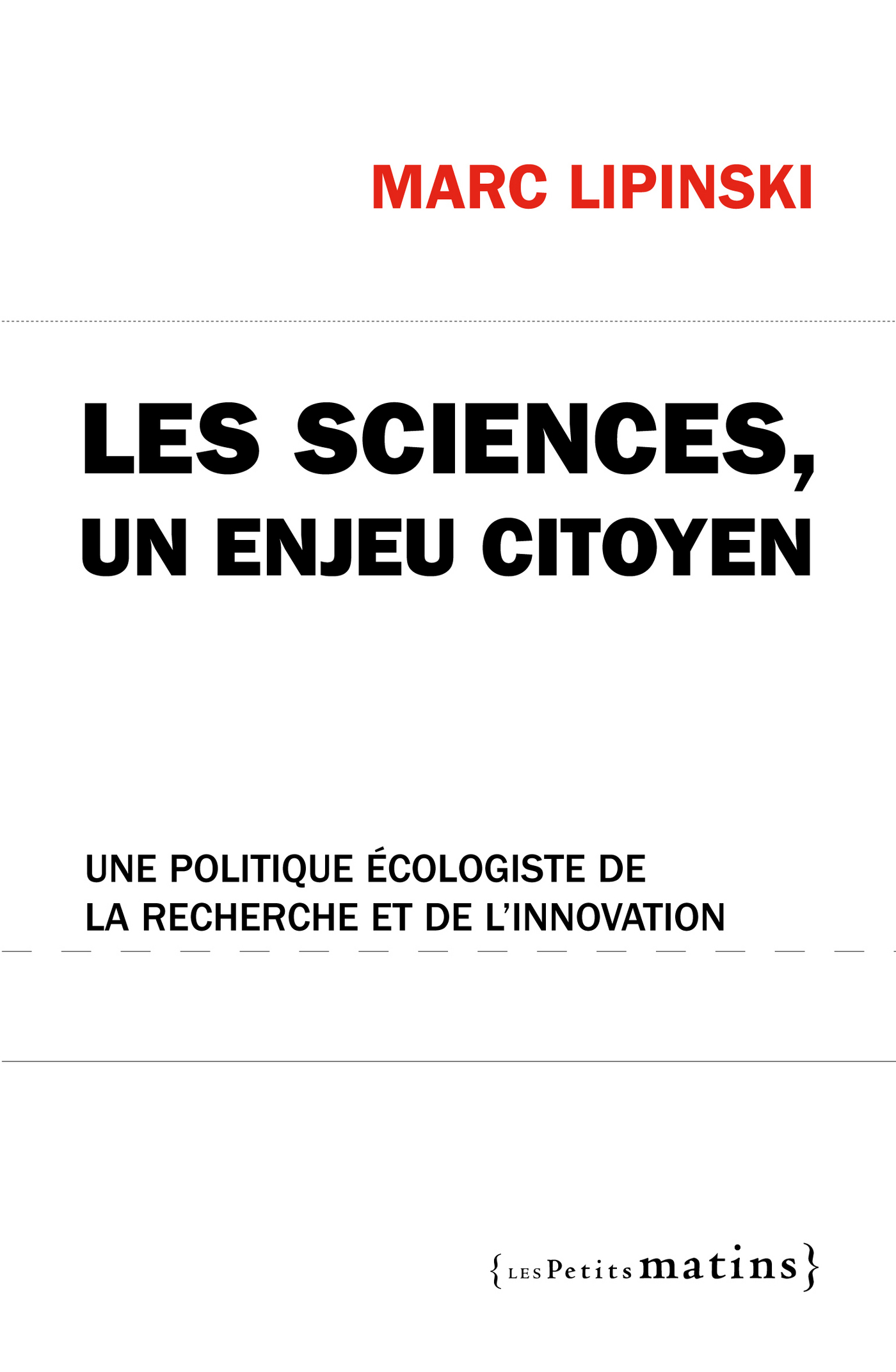 Sciences, un enjeu citoyen....