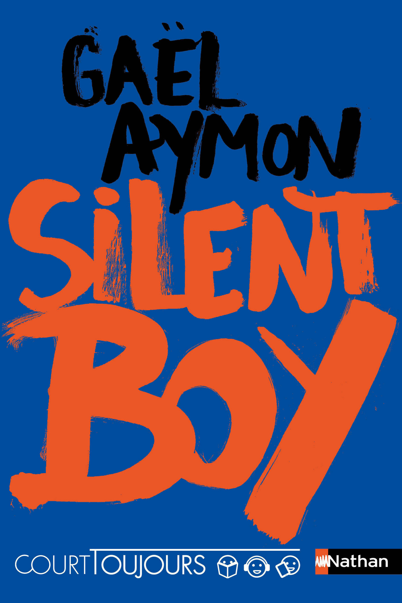 Court toujours - Silent boy - Roman ado avec audio inclus