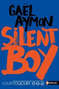Court toujours - Silent boy - Roman ado avec audio inclus | Aymon, Gaël