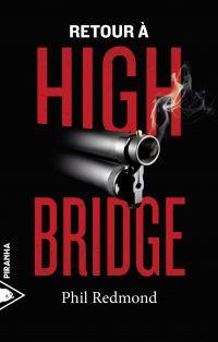 Retour à Highbridge | REDMOND, Phil. Auteur