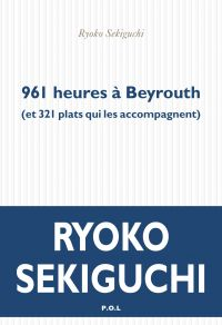 961 heures à Beyrouth