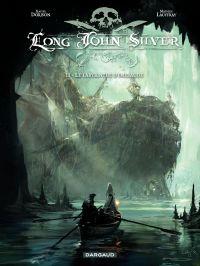 Long John Silver. Volume 3, Le labyrinthe d'émeraude