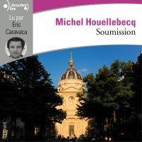 Soumission | Houellebecq, Michel. Auteur