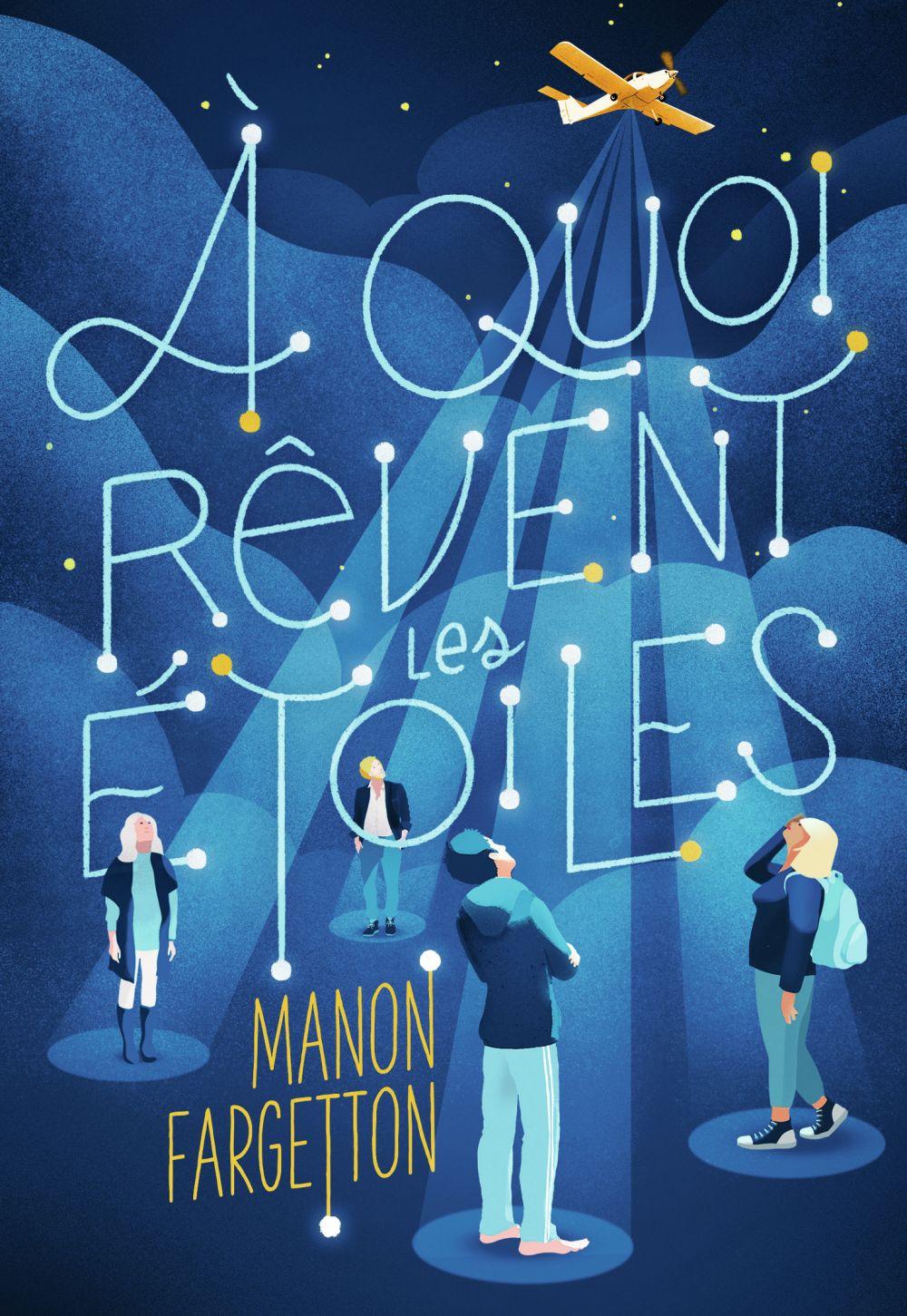 À quoi rêvent les étoiles   Fargetton, Manon. Auteur