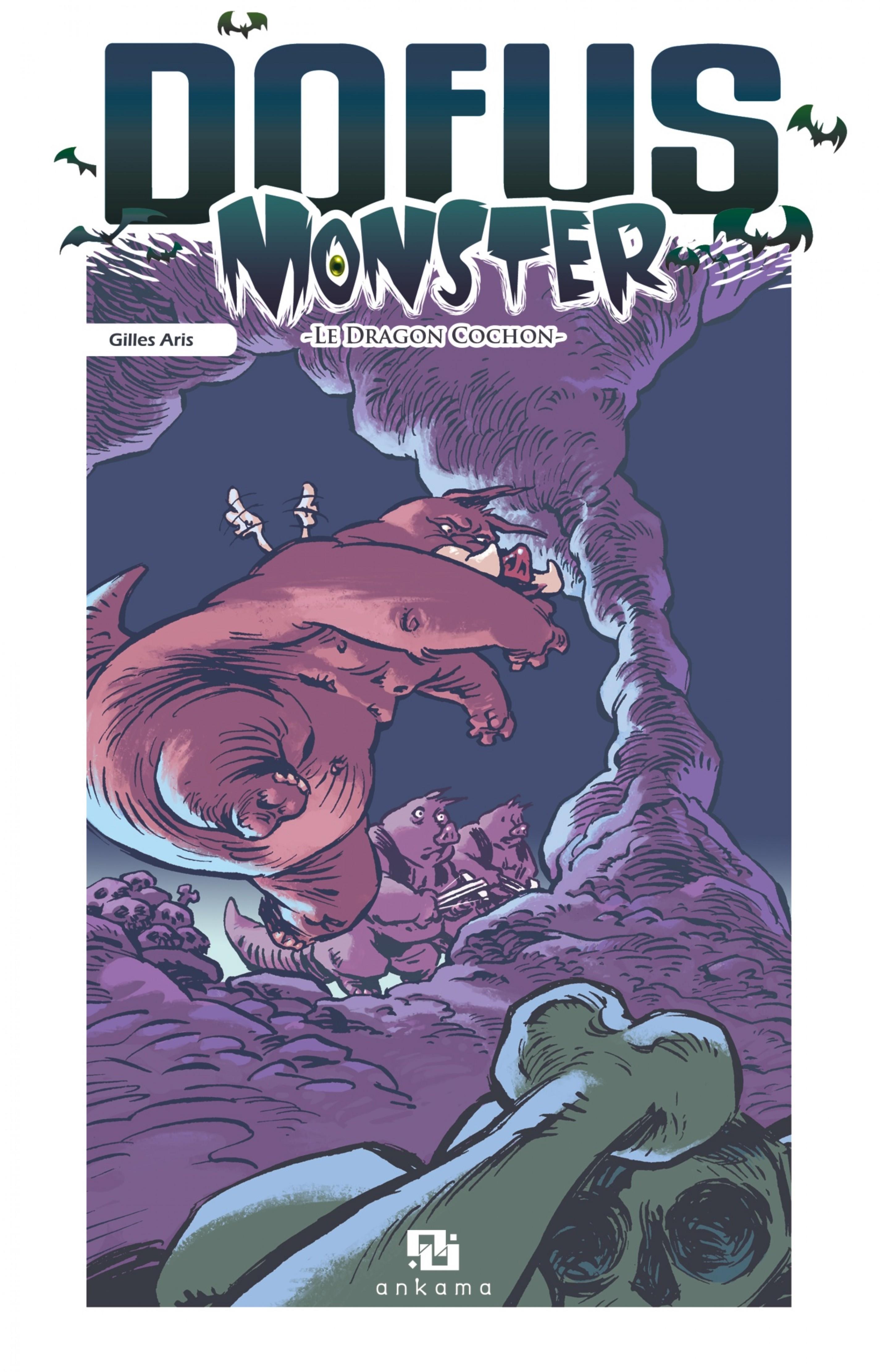 Dofus Monster - Tome 2 - Le Dragon cochon