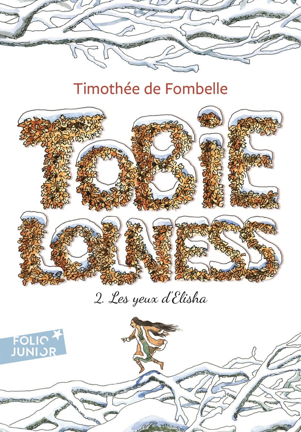 Tobie Lolness (Tome 2) - Les yeux d'Elisha |