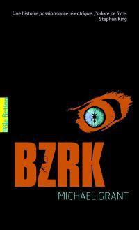BZRK (Tome 1) | Grant, Michael. Auteur