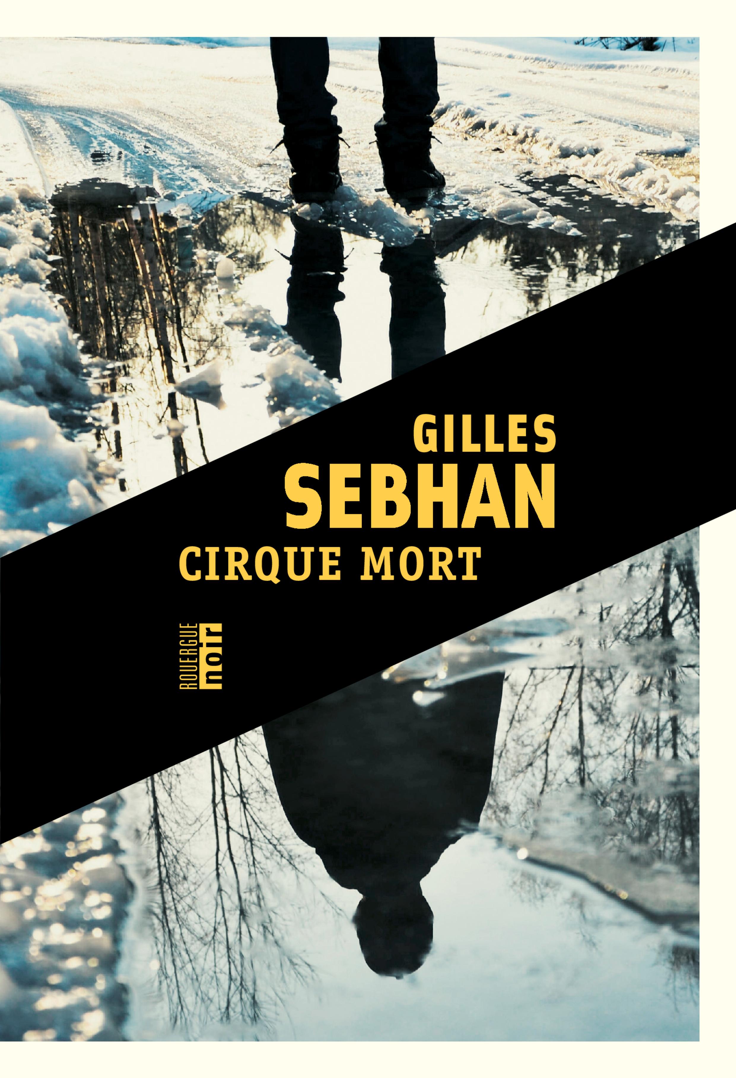Cirque mort | Sebhan, Gilles