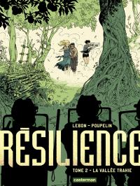 Résilience (Tome 2)  - La Vallée trahie