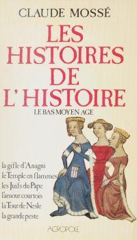 Les Histoires de l'Histoire...